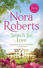 Search For Love ebook by Nora Roberts