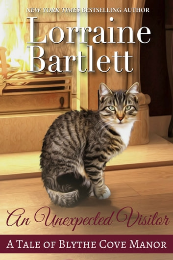 An Unexpected Visitor ebook by Lorraine Bartlett