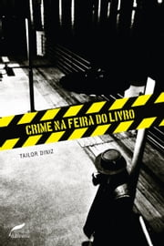 Crime na Feira do Livro ebook by Tailor Diniz