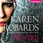 Hunted livre audio by Karen Robards