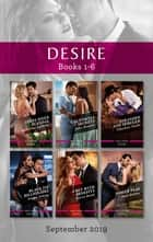 Desire Box Set 1-6/Texas-Sized Scandal/California Secrets/Stranded and Seduced/Black Tie Billionaire/A Bet with Benefits/Power Play ebook by