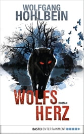 Wolfsherz ebook by Wolfgang Hohlbein