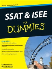 SSAT and ISEE For Dummies ebook by Vince Kotchian,Curt Simmons