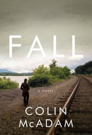 Fall ebook by Colin McAdam