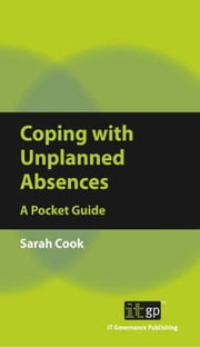 Coping with Unplanned Absences - A Pocket Guide ebook by Sarah Cook