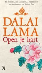 Open je hart ebook by Dalai Lama