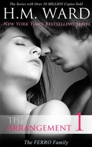 The Arrangement (The Ferro Family) ebook by H.M. Ward
