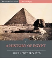 A History of Egypt ebook by James Henry Breasted