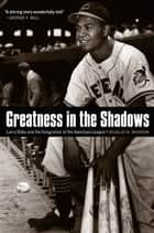 Greatness in the Shadows ebook by Douglas M. Branson