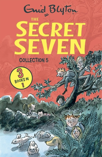 The Secret Seven Collection 5 - Books 13-15 ebook by Enid Blyton