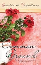 Common Ground ebook by Janice Marriott,Virginia Pawsey