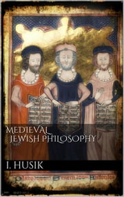 Medieval Jewish Philosophy ebook by Isaac Husik