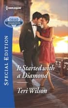 It Started with a Diamond ebook by Teri Wilson
