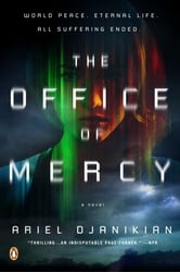 The Office of Mercy - A Novel ebook by Ariel Djanikian