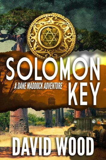 Solomon Key- A Dane Madock Adventure - Dane Maddock Adventures, #10 ebook by David Wood