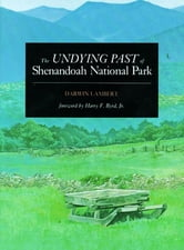 The Undying Past of Shenandoah National Park ebook by Darwin Lambert