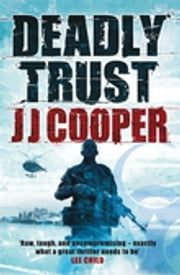 Deadly Trust ebook by J J Cooper