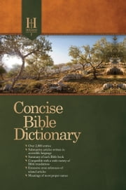 Holman Concise Bible Dictionary ebook by Holman Bible Editorial Staff