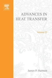 Advances in Heat Transfer ebook by Thomas F. Irvine, George A. Greene, Young I. Cho,...