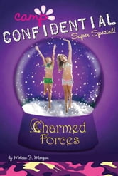Charmed Forces #19 - Super Special ebook by Melissa J. Morgan