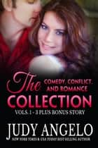 Comedy, Conflict & Romance - The Collection ebook by Judy Angelo