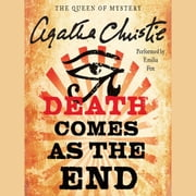Death Comes as the End audiobook by Agatha Christie