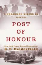 Post of Honour ebook by R. F. Delderfield