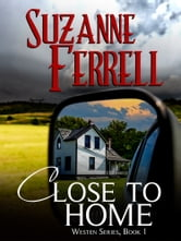Close To Home ebook by Suzanne Ferrell