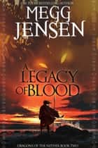 A Legacy of Blood ebook by
