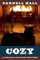 Cozy (Stanley Hastings Mystery, #14) ebook by Parnell Hall