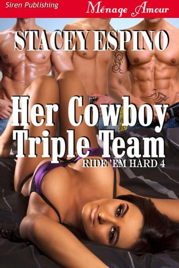 Her Cowboy Triple Team ebook by Stacey Espino