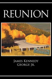 Reunion ebook by James Kennedy George Jr.