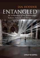 Entangled ebook by Ian Hodder
