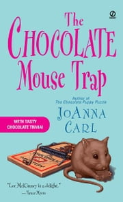 The Chocolate Mouse Trap - A Chocoholic Mystery ebook by JoAnna Carl
