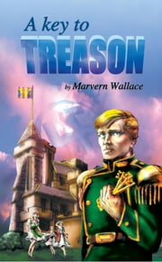 A Key to Treason ebook by Marvern Wallace