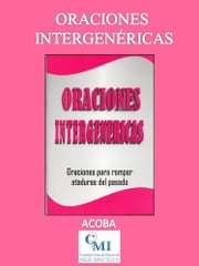 Oraciones Intergenéricas ebook by ACOBA