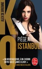 Piège à Istanbul (KO, Tome 6) ebook by Alex de Brienne