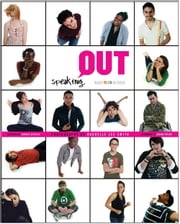Speaking OUT - Queer Youth in Focus ebook by Rachelle Lee Smith, Candace Gingrich, Graeme Taylor