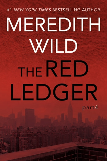 The Red Ledger: 4 ebook by Meredith Wild