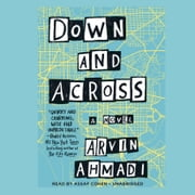 Down and Across audiobook by Arvin Ahmadi