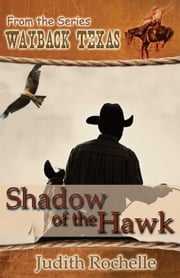 Shadow Of The Hawk ebook by Judith Rochelle