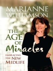 The Age of Miracles ebook by Marianne Williamson
