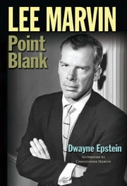 Lee Marvin - Point Blank ebook by Dwayne Epstein