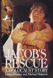 Jacob's Rescue ebook by Malka Drucker,Michael Halperin