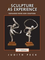 Sculpture as Experience ebook by Judith Peck