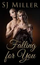 Falling for You ebook by