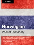 Norwegian Pocket Dictionary ebook by John Shapiro