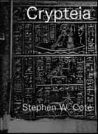 Crypteia ebook by Stephen Cote