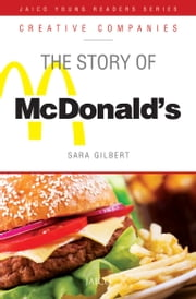 The Story of McDonald's ebook by Sara Gilbert