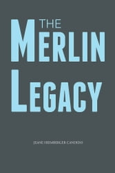 The Merlin Legacy ebook by Jeane Heimberger Candido